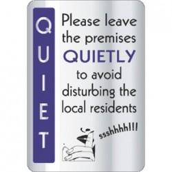 Leave Premises Quietly Sign